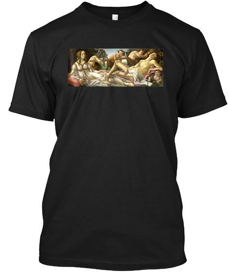 Venus And Mars Sandro Botticelli Paintin Black T-Shirt Front