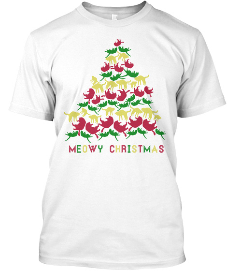 Meowy Christmas White T-Shirt Front