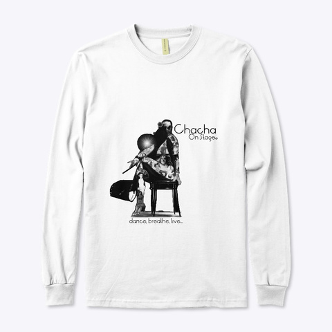Chacha On Stage White T-Shirt Front