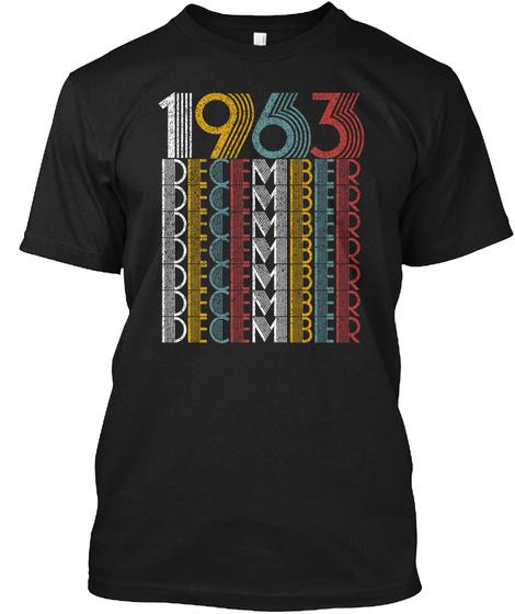 1963 December December December December December December December Black T-Shirt Front