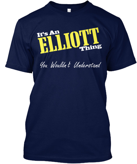 It's Alliott Thing You Wouldn T Understand Navy T-Shirt Front