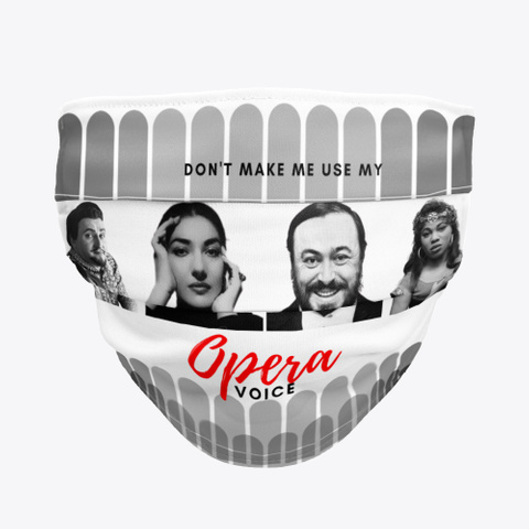 Opera Voice Face Mask Standard Camiseta Front