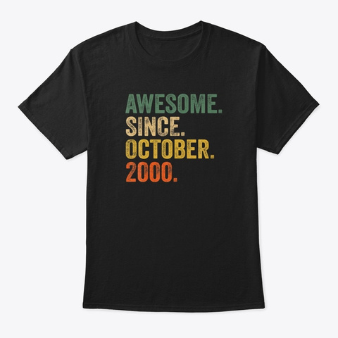 Awesome Since October 2000 20th Birthday Black T-Shirt Front