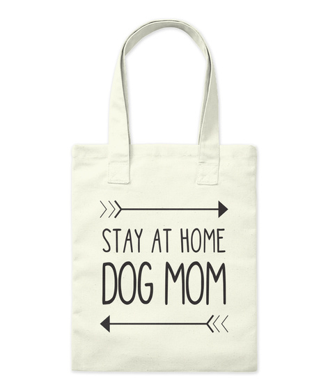 Stay At Home Dog Mom Natural T-Shirt Front