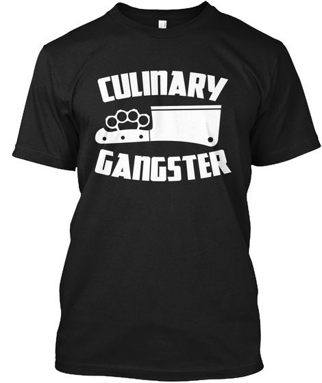 Culinary Gangster Black T-Shirt Front