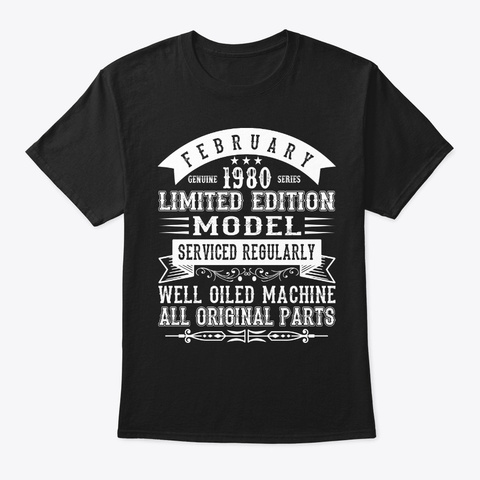 February 1980   40th Birthday    40 Year Black T-Shirt Front
