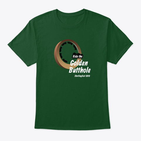 Ride The Golden Butthole Deep Forest T-Shirt Front