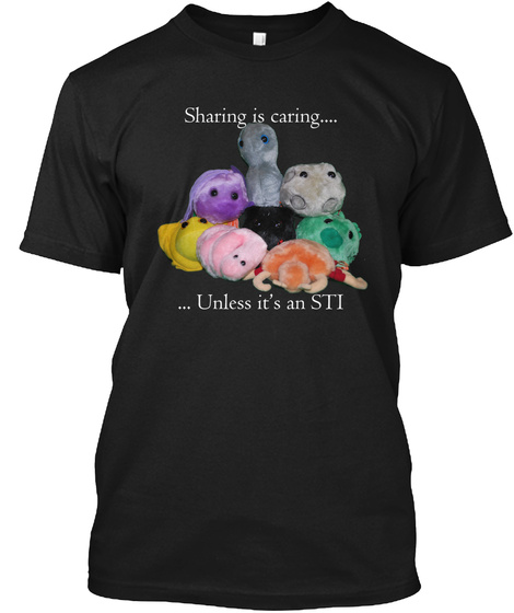 Sharing Is Caring... Unless It's An Sti Black T-Shirt Front