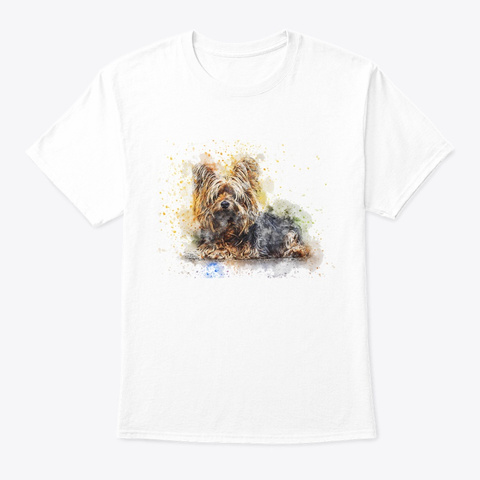 Yorkie Gift Cute Yorkshire Terrier White T-Shirt Front