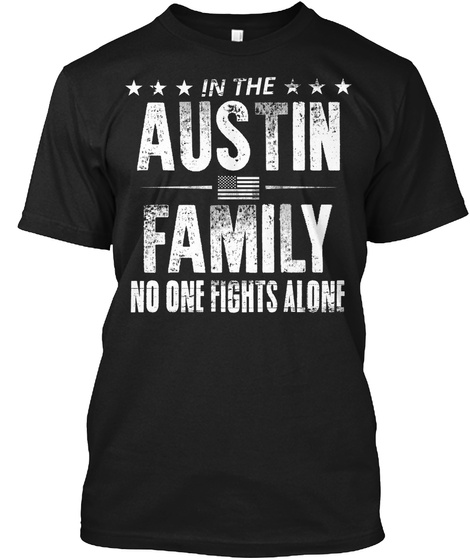 In The Austin Family No One Fights Alone Black T-Shirt Front