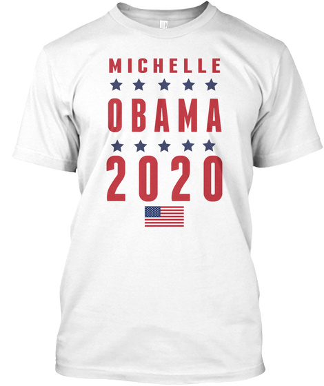 Michelle Obama 2020 White T-Shirt Front