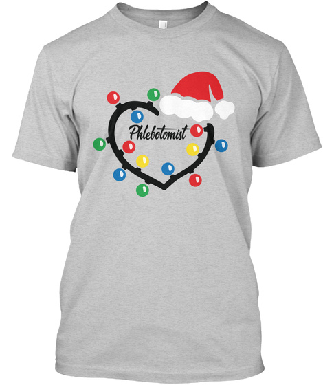 Proud Phlebotomist Light Steel T-Shirt Front
