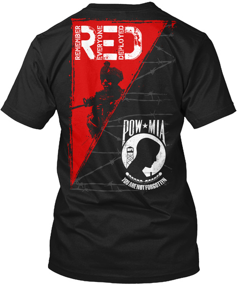Red Remember Everyone Deployed Pow Mia You Are Not Forgotten Black T-Shirt Back