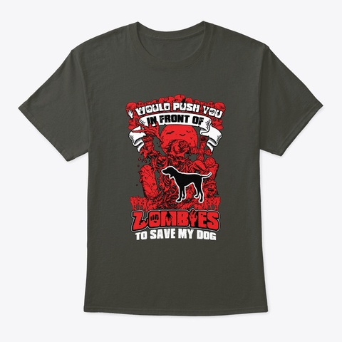 To Save My Pointer Dog Smoke Gray T-Shirt Front