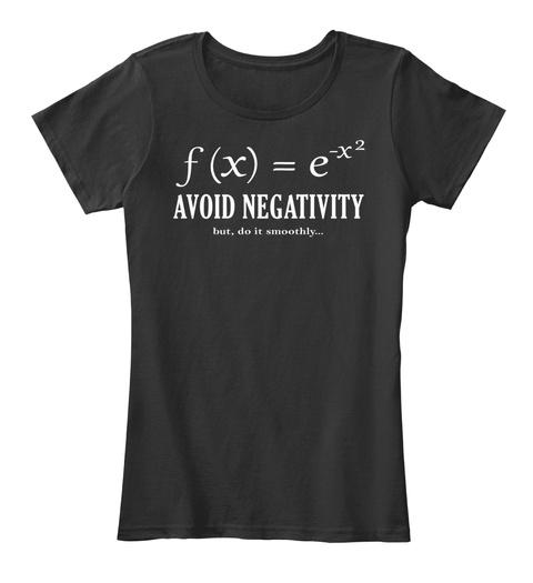 F (X) = E X2 Evita la negatividad, pero hazlo suavemente ... Frente de la camiseta negra