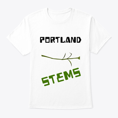 Portland Stems Merch White T-Shirt Front