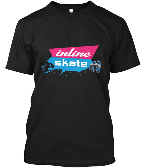 Just Roll Your Blade On The Street Black T-Shirt Front