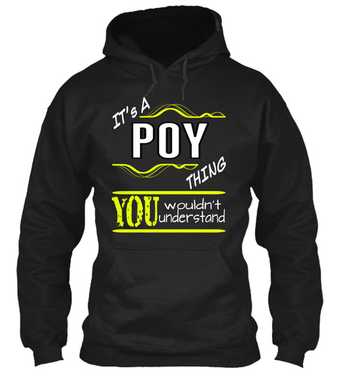 It's A Poy Thing You Wouldn't Understand Black T-Shirt Front