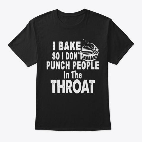 I Bake Black T-Shirt Front
