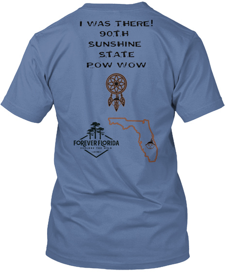 I Was There!90.T.H Sunshine State Pow Wow Denim Blue T-Shirt Back