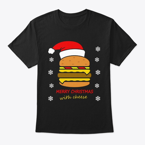 Merry Christmas With Cheese Santa Hat Black T-Shirt Front