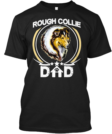 Rough Collie Dad Black T-Shirt Front