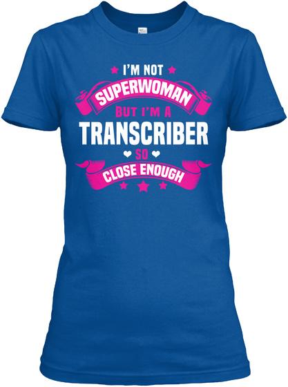 I'm Not Superwoman Royal T-Shirt Front