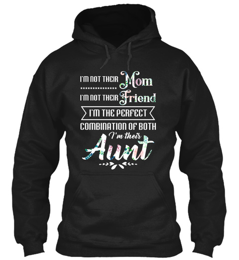 I'm Their Aunt Black T-Shirt Front