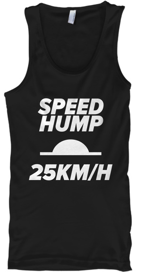 Speed Hump 25 Km/H Black T-Shirt Front