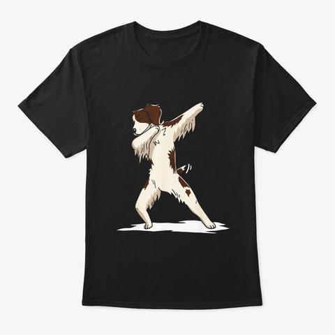 Dabbing Brittany Spaniel Dog Funny Dab Black T-Shirt Front