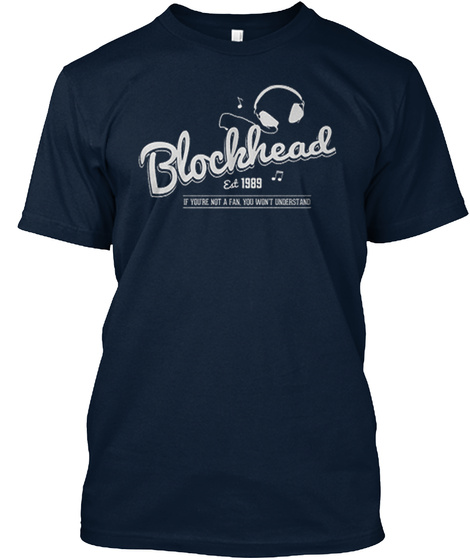 Blockhead Est 1989 If You're Not A Fan You Won't Understand  New Navy Camiseta Front