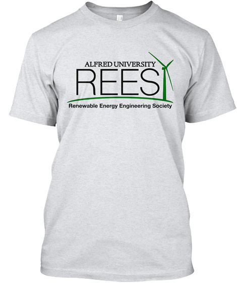 Alfred University Rees Renewable Energy Engineering Society  Ash T-Shirt Front