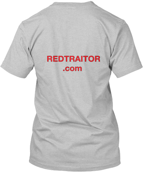 Redtraitor.Com Light Heather Grey  T-Shirt Back