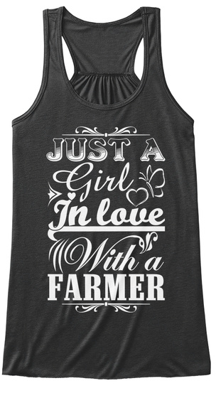 Just A Girl In Love With A Farmer  Dark Grey Heather T-Shirt Front