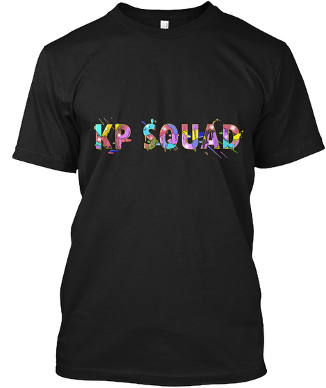 Kp Squad Black - kp squad Products from KP Squad | Teespring