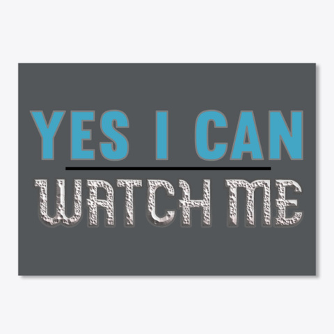 Yes I Can Dark Grey T-Shirt Front