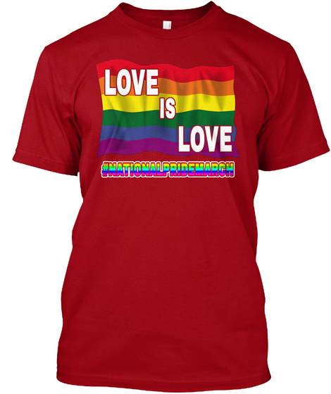 Love Is Love Gay Pride National Pride Ma Deep Red T-Shirt Front