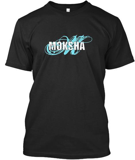 Moksha T Shirts Sept.2018 Black T-Shirt Front