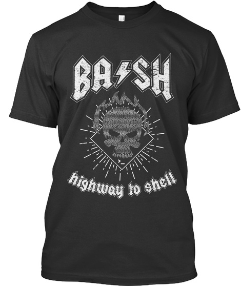 Bash Highway To Shell Black T-Shirt Front