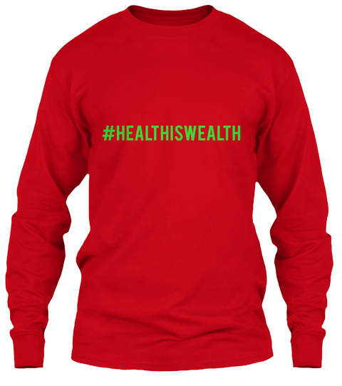 #Healthhiswealth Red T-Shirt Front
