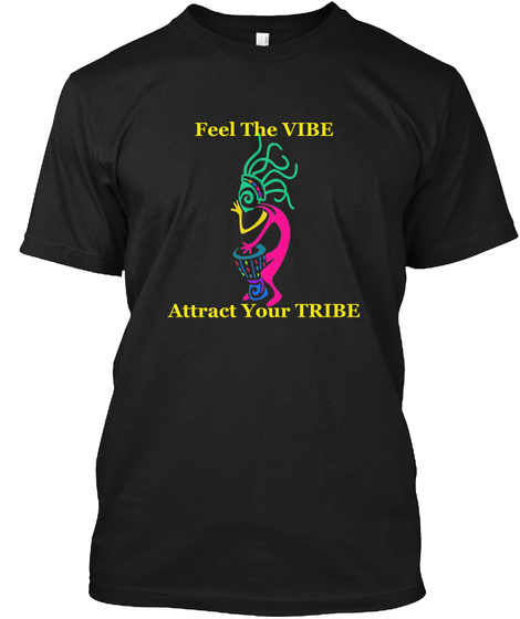 Vibe Brings Tribe  Black T-Shirt Front