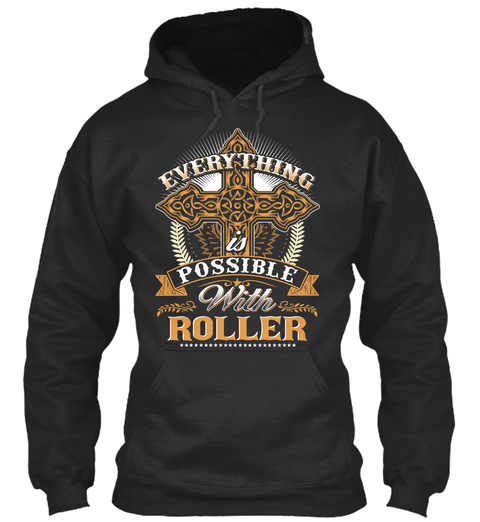 Everything Possible With Roller   Jet Black T-Shirt Front