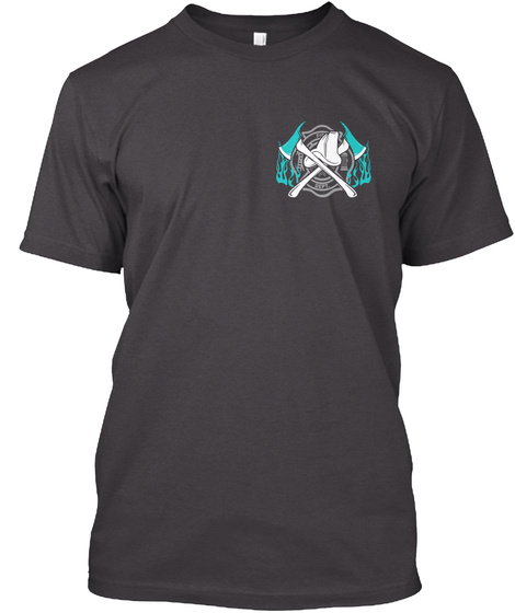 Firefighter Love Heathered Charcoal  T-Shirt Front