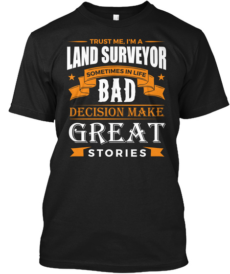 9eca5898 Land Surveyor Funny Job Title Products from Land Surveyor TShirt ...