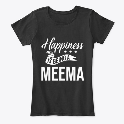 Happiness Is Being A Meema Xmas Tee Black T-Shirt Front