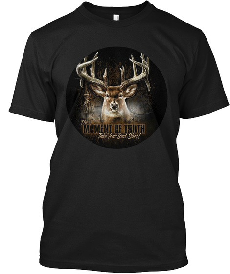 The Moment Of Truth Black T-Shirt Front