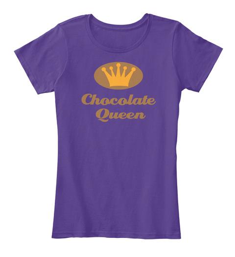 Chocolate Queen Purple T-Shirt Front