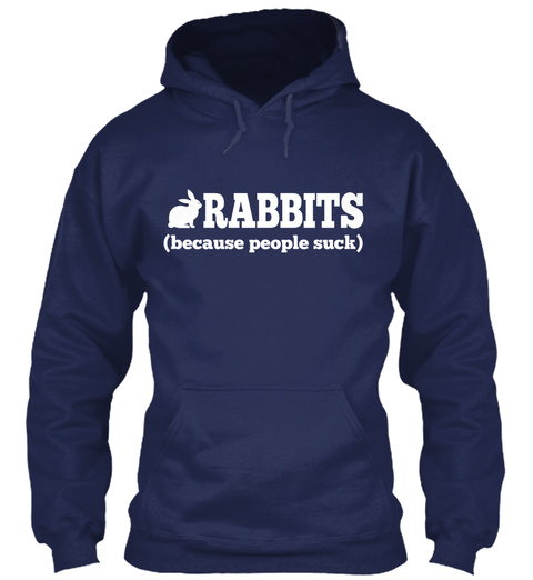 Rabbits (Because People Suck ) Navy T-Shirt Front