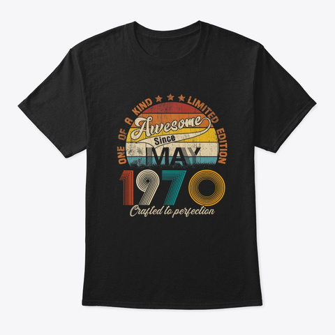Awesome May 1970 50 Years Old Birthday Black T-Shirt Front
