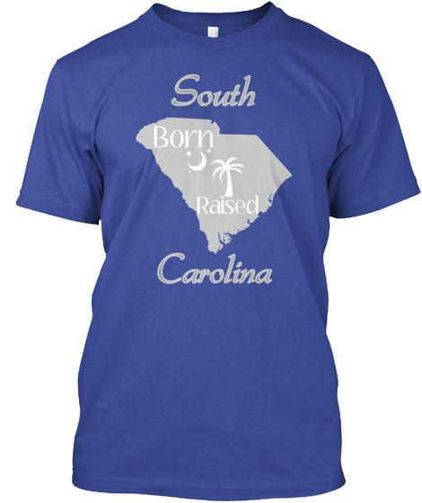 South Born Raised Carolina Deep Royal T-Shirt Front